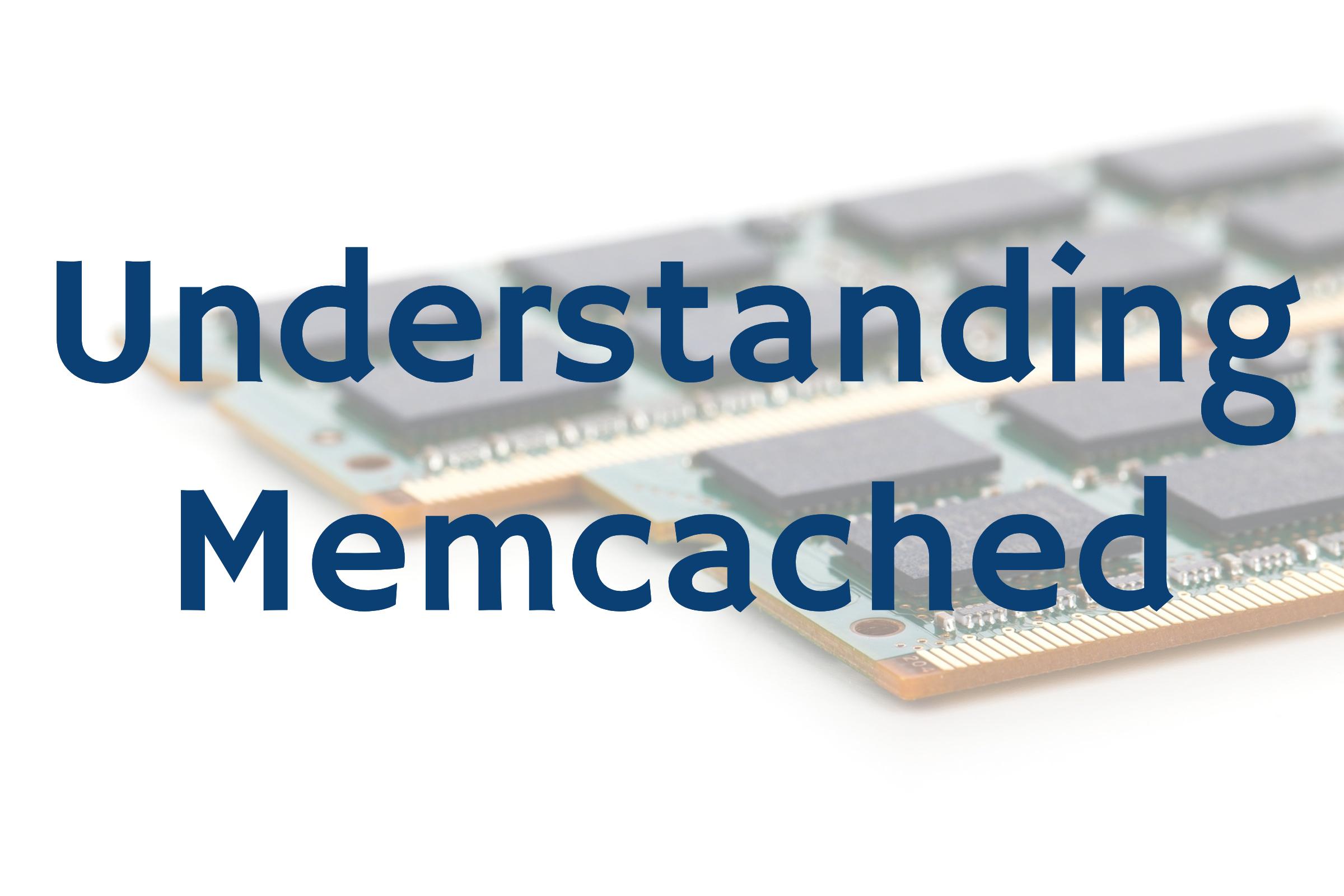 understanding memcached internals