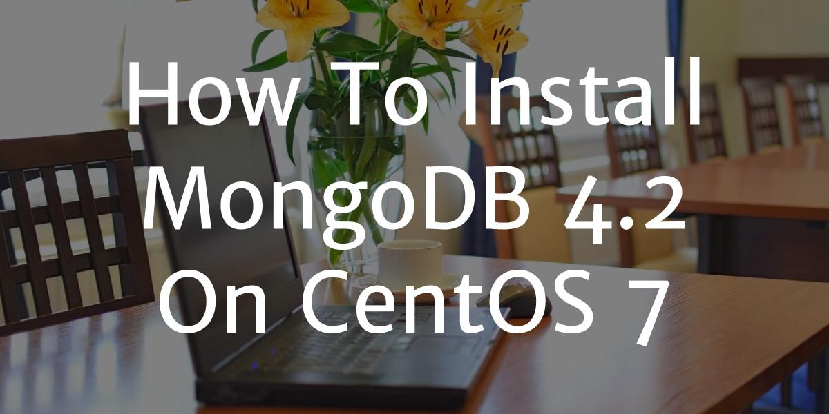 install mongodb 4.2 centos 7