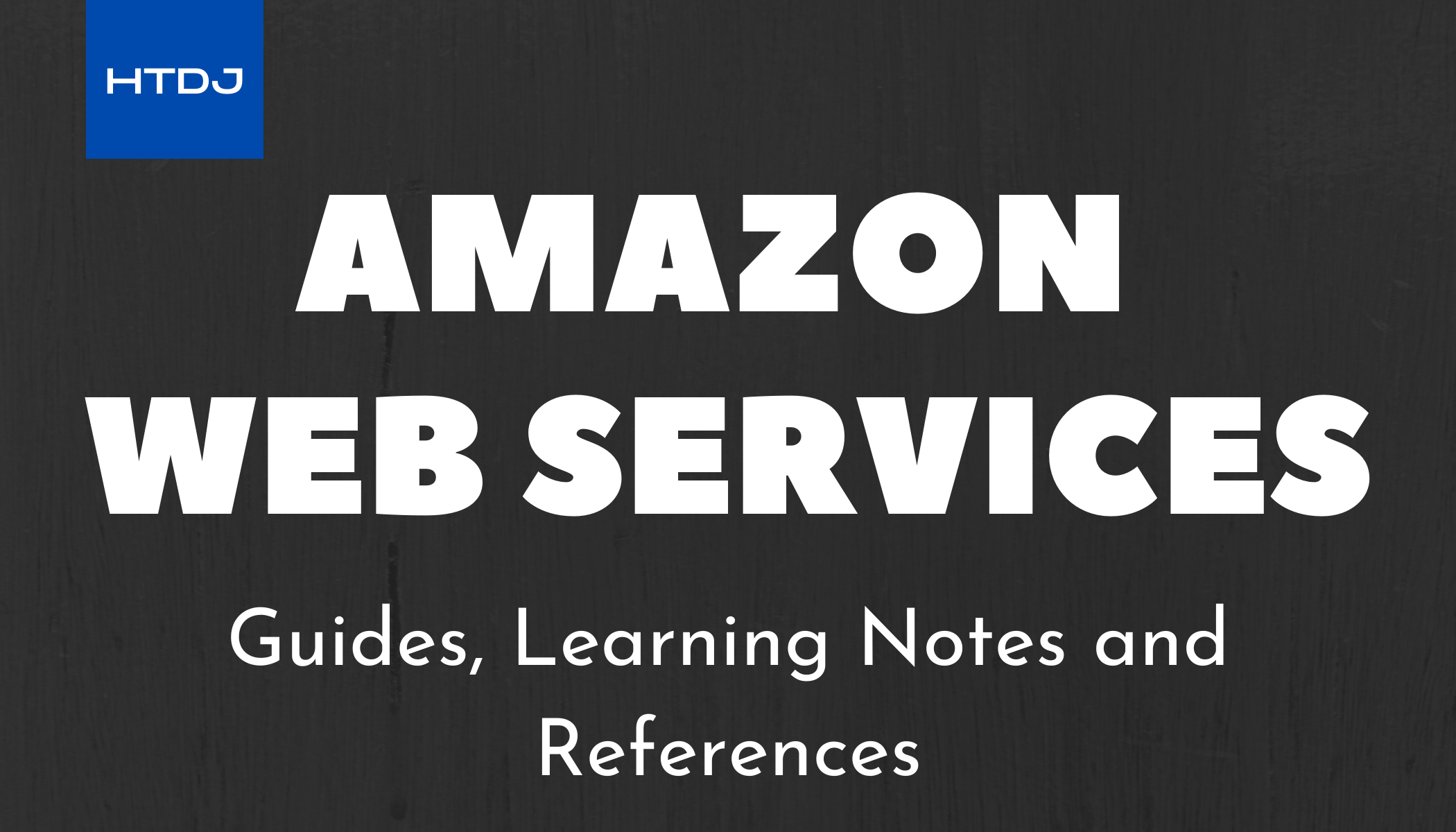 Amazon Web Services Guide